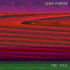 Lewis Porter -- Trio / Solo -- Cover