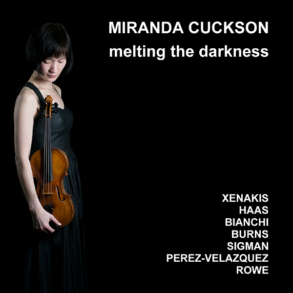 'melting the darkness' - Miranda Cuckson